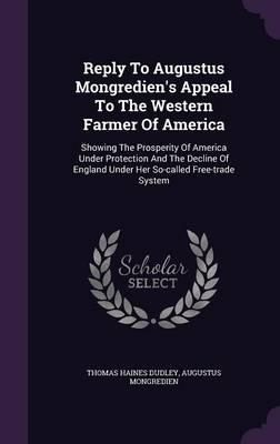 Reply to Augustus Mongredien's Appeal to the Western Farmer of America