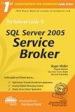 The Rational Guide to SQL Server 2005 Service Broker