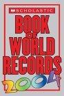 Book of World Records 2004