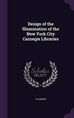 Design of the Illumination of the New York City Carnegie Libraries