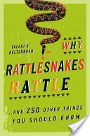 Why Rattlesnakes Rattle