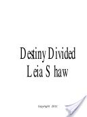 Destiny Divided (Book 1 of Shadows of Destiny Series)