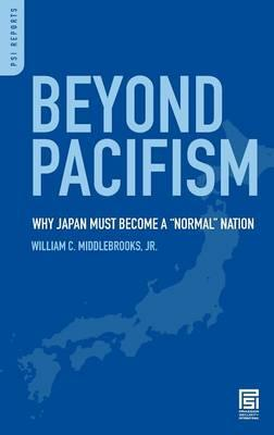 Beyond Pacifism