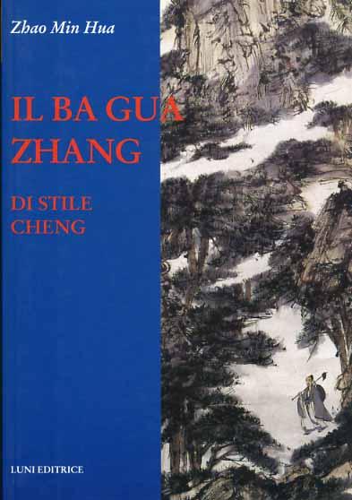 Ba Gua Zhang di stile Cheng