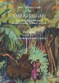 Emilio Salgari. Una mitologia moderna tra letteratura, politica, società