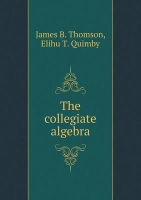 The Collegiate Algebra