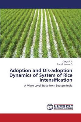 Adoption and Dis-adoption Dynamics of System of Rice Intensification