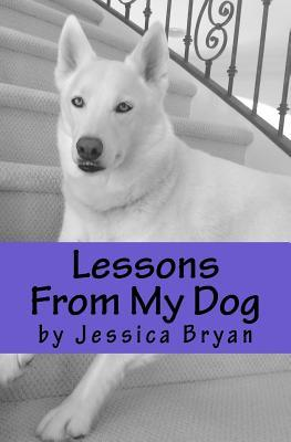 Lessons from My Dog