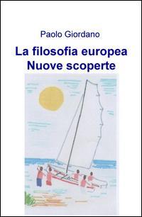 La filosofia europea...