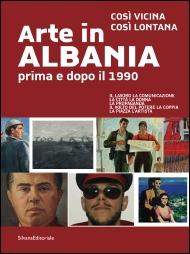 Arte in Albania prima e dopo il 1990