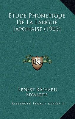 Etude Phonetique de La Langue Japonaise (1903)
