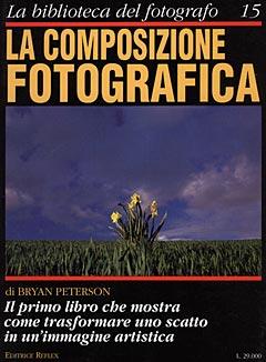 LA COMPOSIZIONE FOTOGRAFICA - N. 15