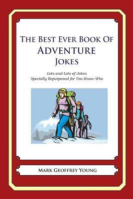 The Best Ever Book of Adventure Jokes