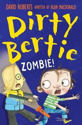 Zombie! (Dirty Bertie)
