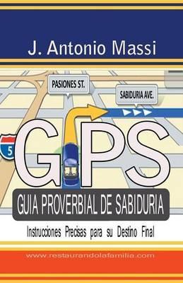GPS Guía proverbial de sabiduría