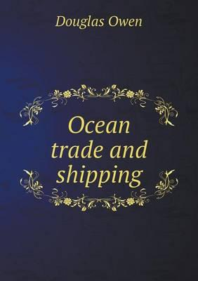 Ocean Trade and Shipping