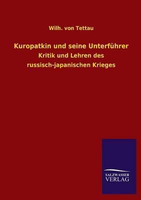 Kuropatkin und seine Unterführer