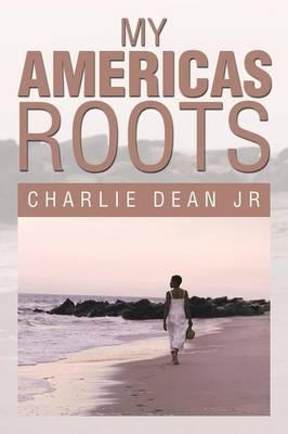 My Americas Roots