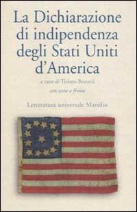 La dichiarazione di indipendenza degli Stati Uniti d'America