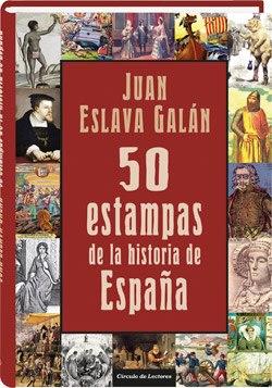 50 estampas de la historia de España