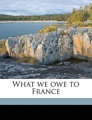 What We Owe to France