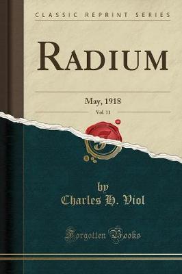 Radium, Vol. 11