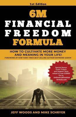 6m Financial Freedom Formula