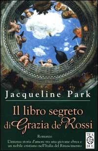 Il libro segreto di Grazia de' Rossi