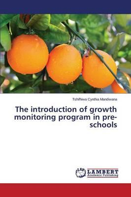 The Introduction of Growth Monitoring Program in Pre-Schools