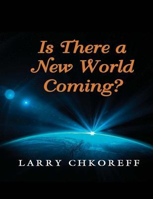 Is There a New World Coming?