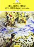 Lissa, l'ultima vittoria della Serenissima, 20 luglio 1866