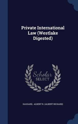 Private International Law (Westlake Digested)