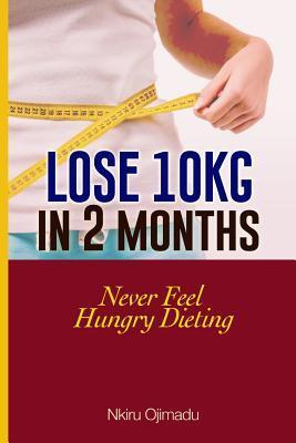 Lose 10kg in 2 Months