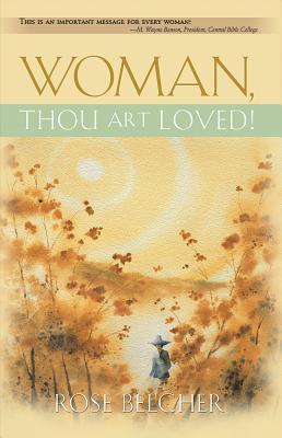 Woman, Thou Art Loved