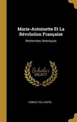 Marie-Antoinette Et La Revolution Francaise