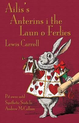 Ailis's Anterins i the Laun o Ferlies