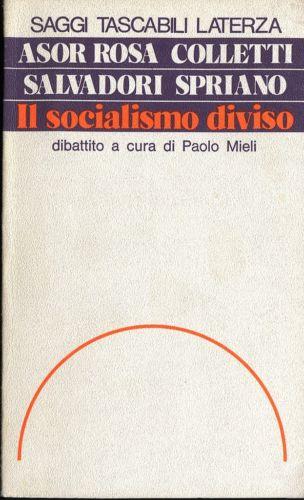 Il socialismo diviso