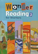 WONDER READING FOR STARTERS. 3 (CD 1장 포함)