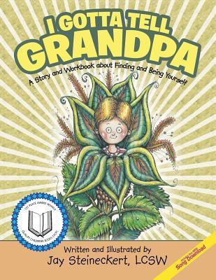 I Gotta Tell Grandpa