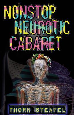 Nonstop Neurotic Cabaret