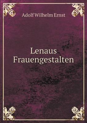 Lenaus Frauengestalten