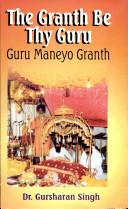 The Granth be Thy Guru