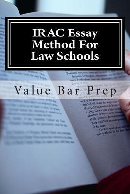 Irac Essay Method for Law Schools