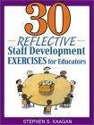 30 Reflective Staff Development Exercises for Educators