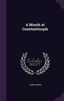 A Month at Constanti...