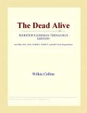 The Dead Alive (Webs...