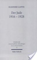 Der Jude, 1916-1928