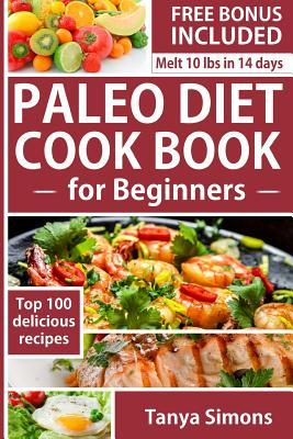 Paleo Diet Cook Book for Beginners.