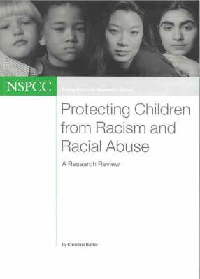 Protecting Children from Racism and Racial Abuse