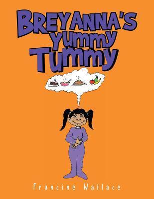 Breyanna's Yummy Tummy